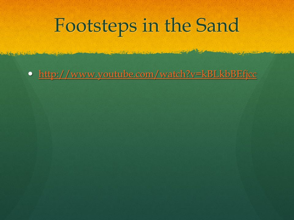 Footsteps in the Sand   v=kBLkbBEfjcc