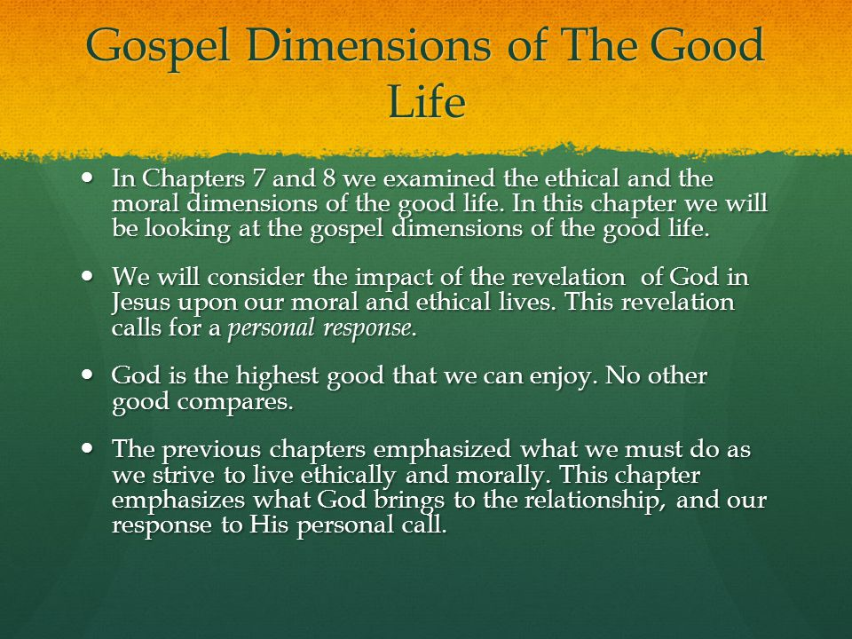 Gospel Dimensions of The Good Life