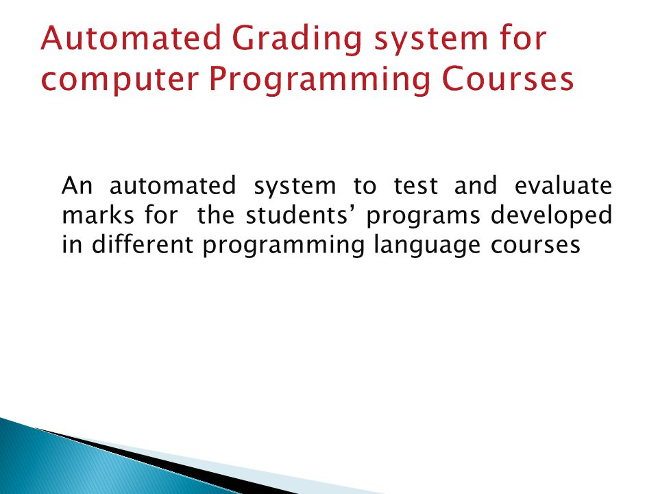Automated Grading system for computer Programming Courses