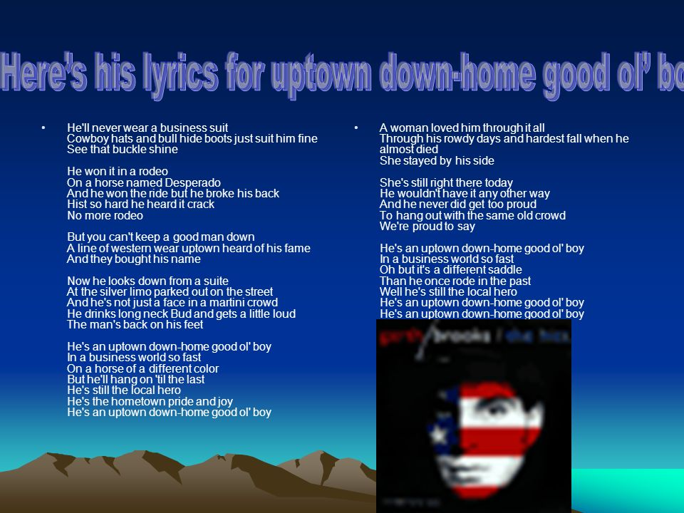 Lyric down rodeo lyrics : Garth Brooks lived in northeast Tulsa of Oklahoma - ppt download