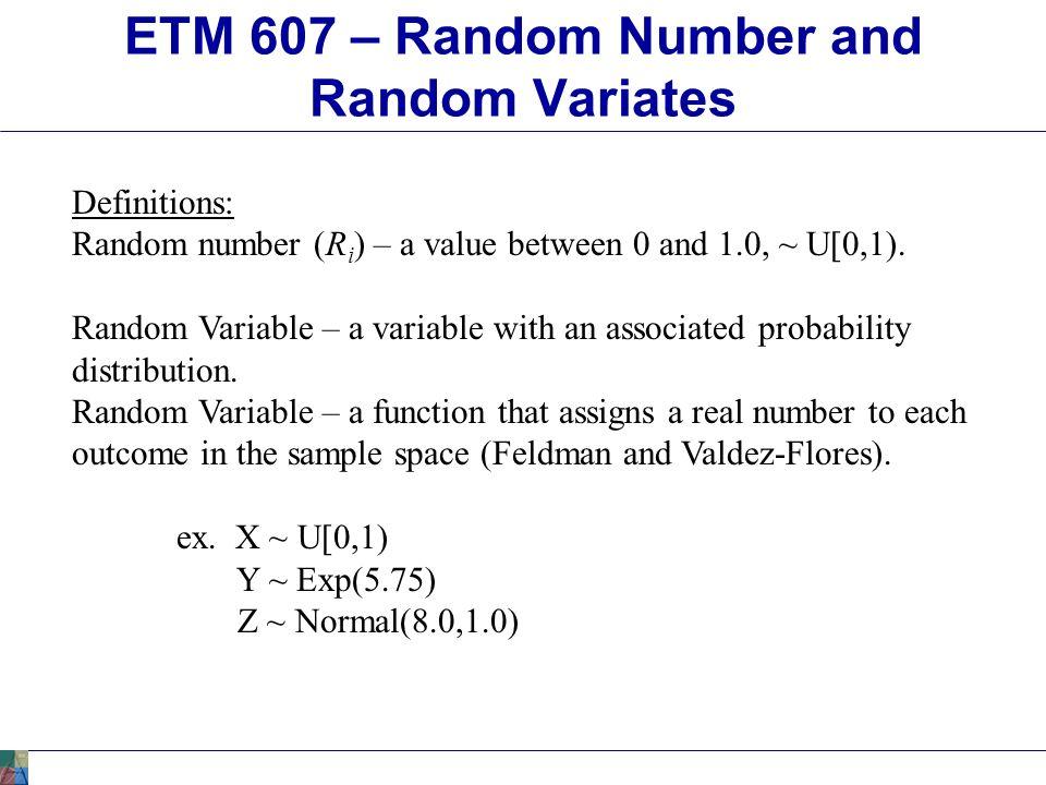 ETM 607 – Random Number and Random Variates - ppt video