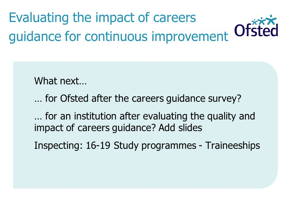 Evaluating the impact of careers guidance for continuous improvement