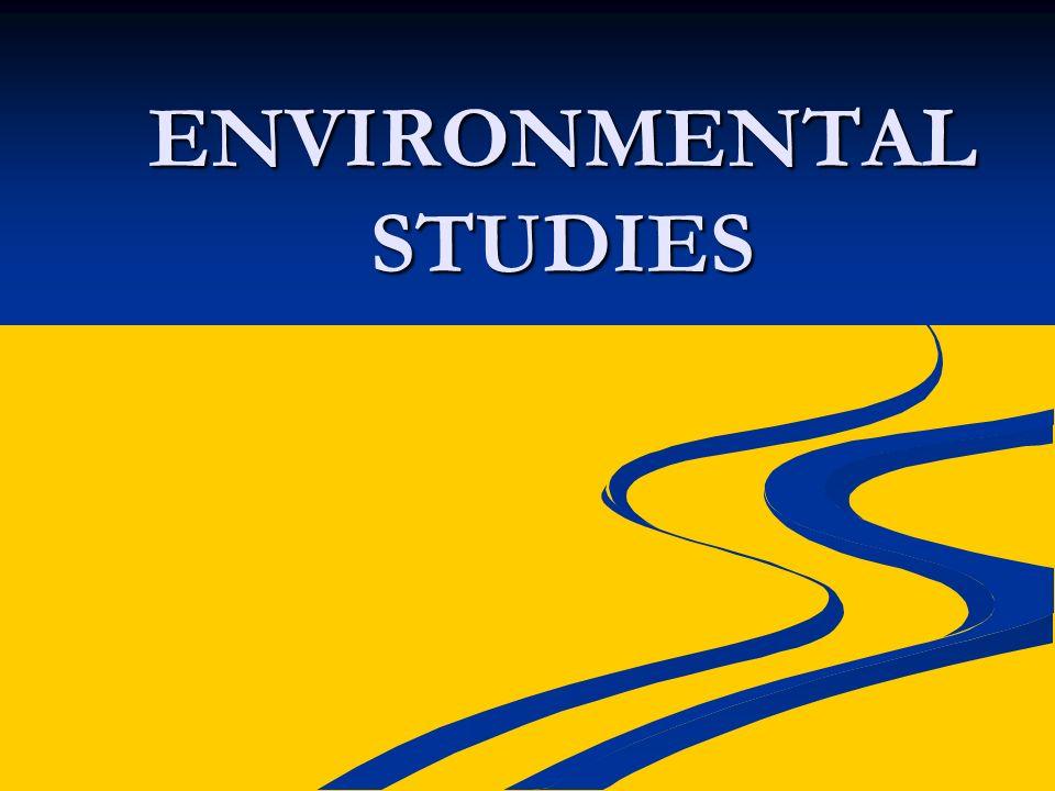 ENVIRONMENTAL STUDIES - ppt download