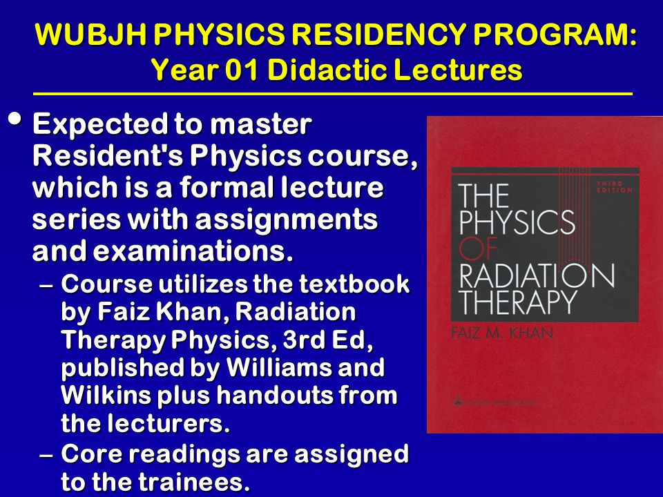 EDUCATION AND TRAINING OF MEDICAL PHYSICISTS - ppt download