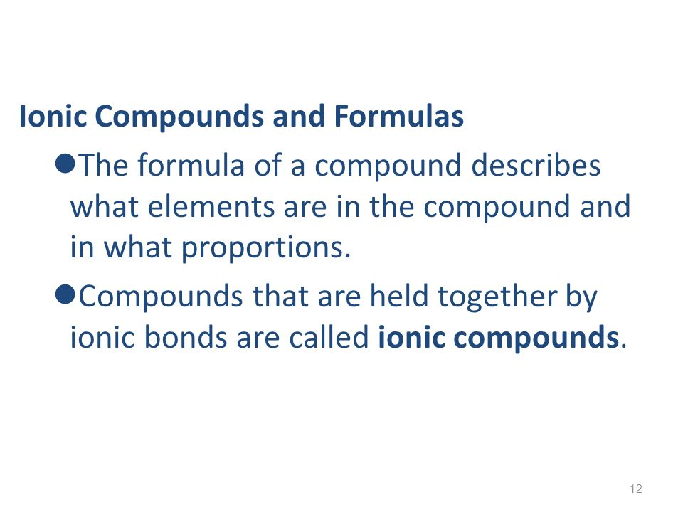 Ionic Compounds and Formulas