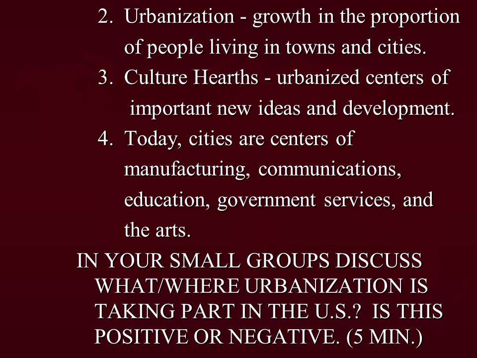 2. Urbanization - growth in the proportion