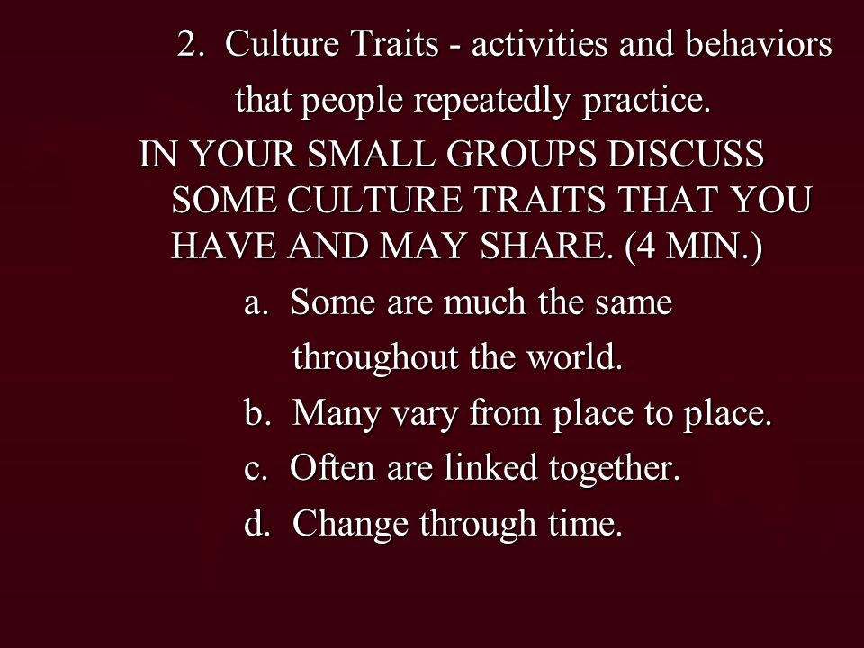 2. Culture Traits - activities and behaviors