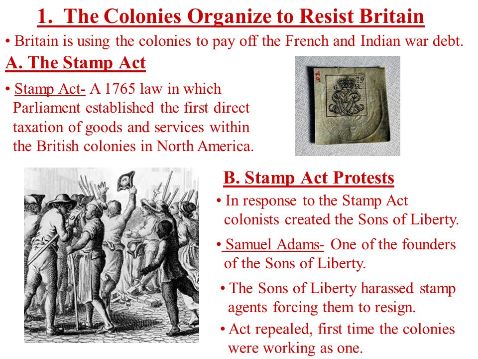 1. The Colonies Organize to Resist Britain
