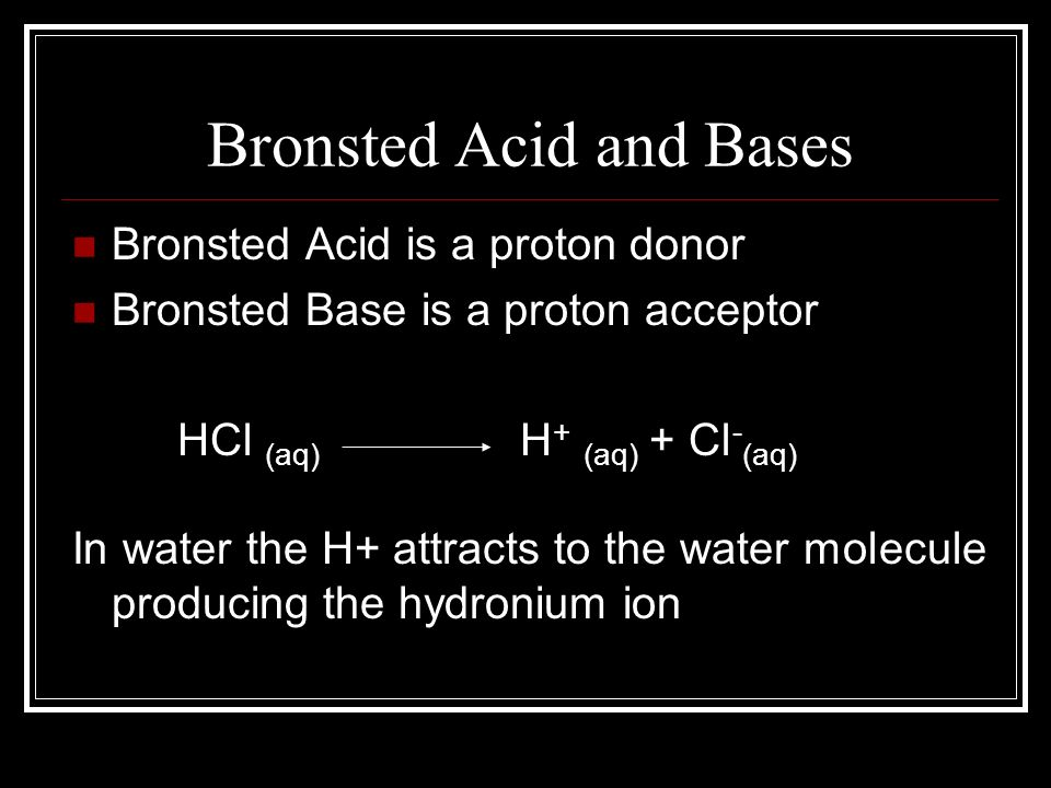 Bronsted Acid and Bases
