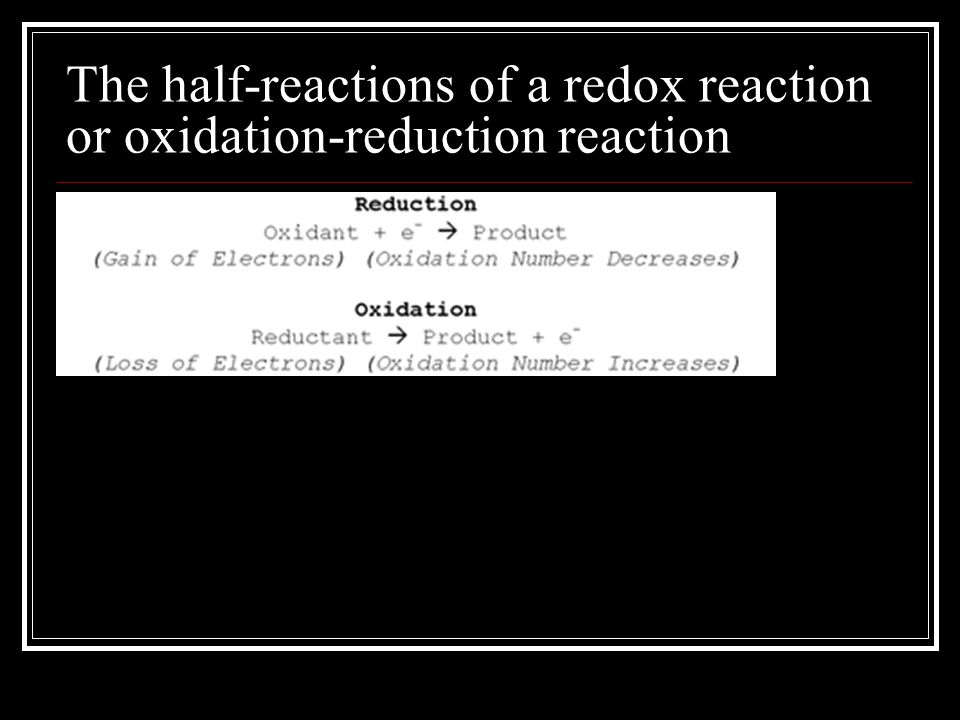The half-reactions of a redox reaction or oxidation-reduction reaction