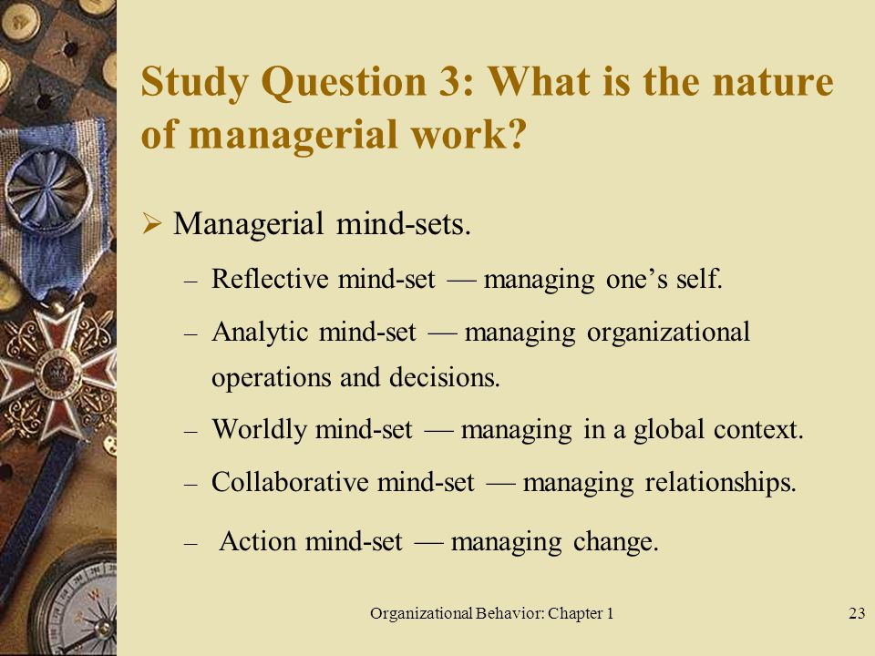 Study Question 3: What is the nature of managerial work