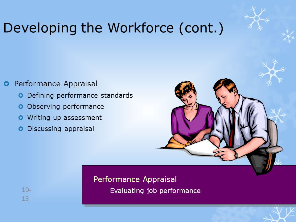Developing the Workforce (cont.)