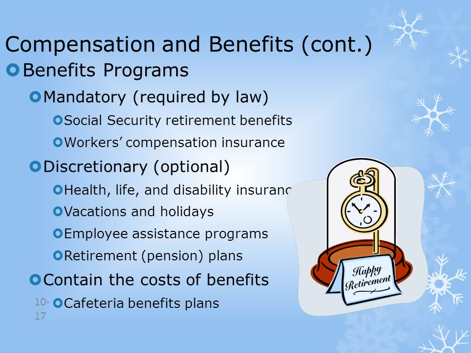 Compensation and Benefits (cont.)