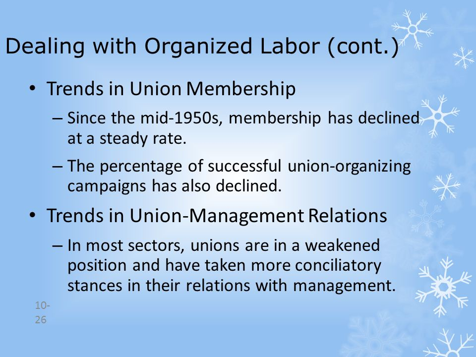 Dealing with Organized Labor (cont.)