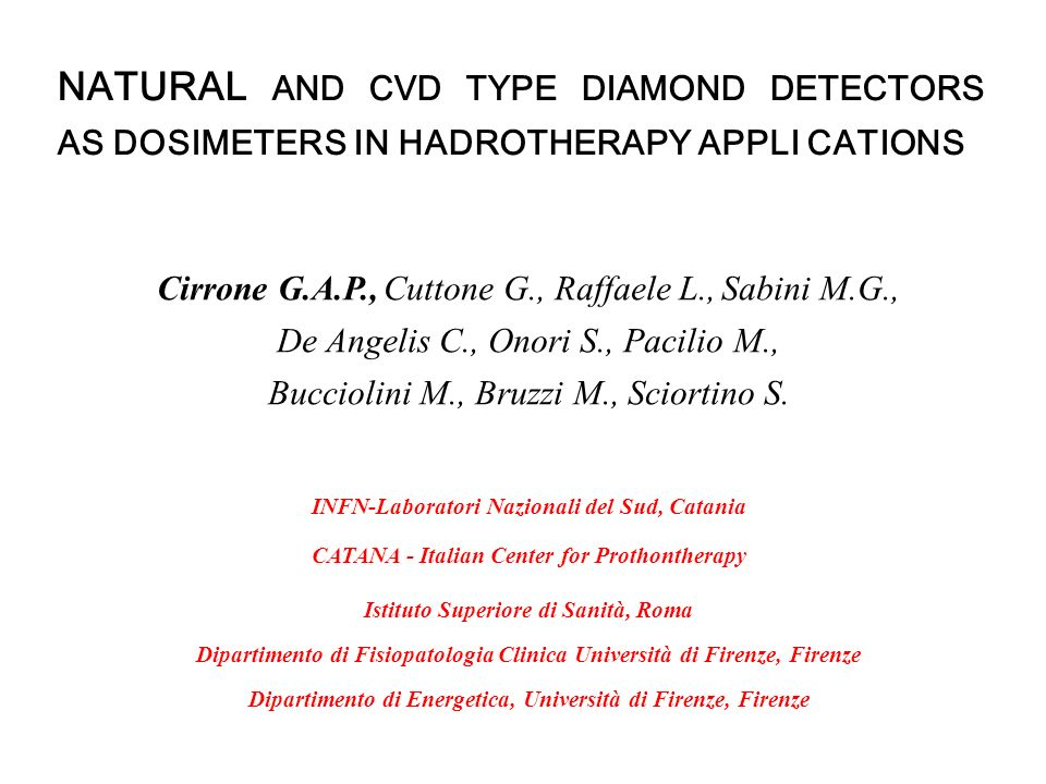 NATURAL AND CVD TYPE DIAMOND DETECTORS AS DOSIMETERS IN HADROTHERAPY APPLI CATIONS