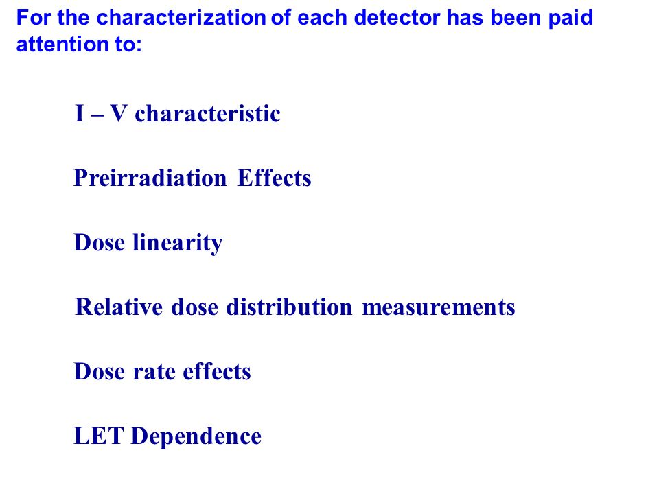 Preirradiation Effects Relative dose distribution measurements
