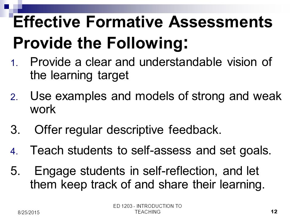 Effective Formative Assessments Provide the Following: