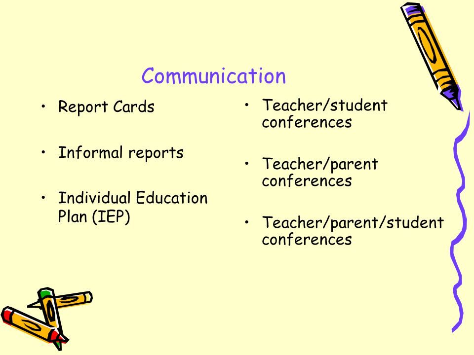 Communication Report Cards Informal reports