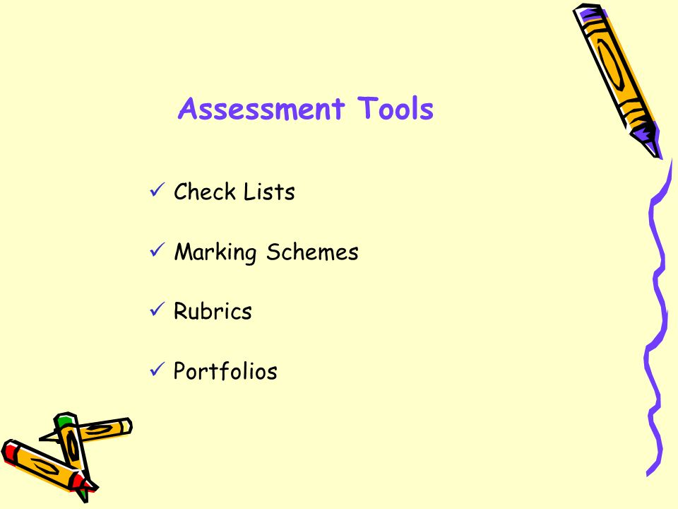 Assessment Tools Check Lists Marking Schemes Rubrics Portfolios