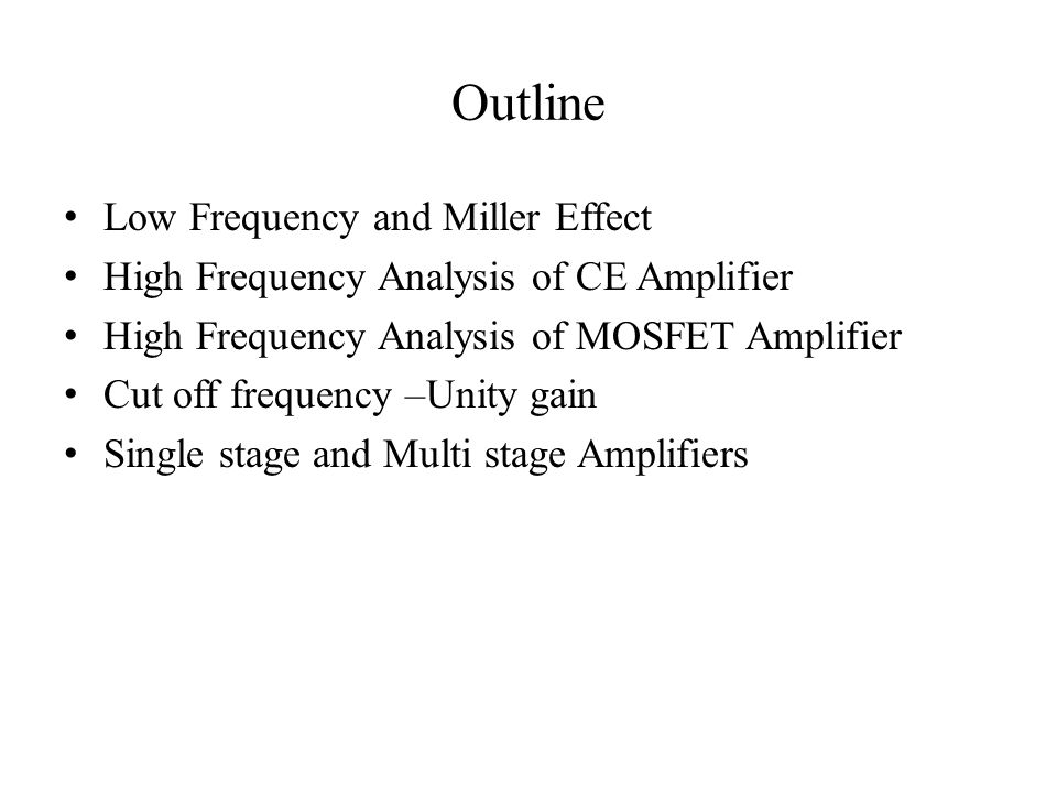 Frequency Analysis of BJT and MOSFET Amplifiers - ppt video online