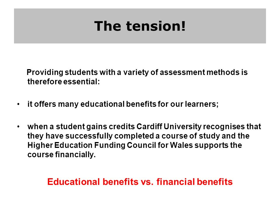 Educational benefits vs. financial benefits