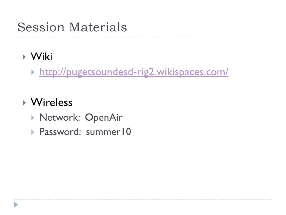 Session Materials Wireless Wiki