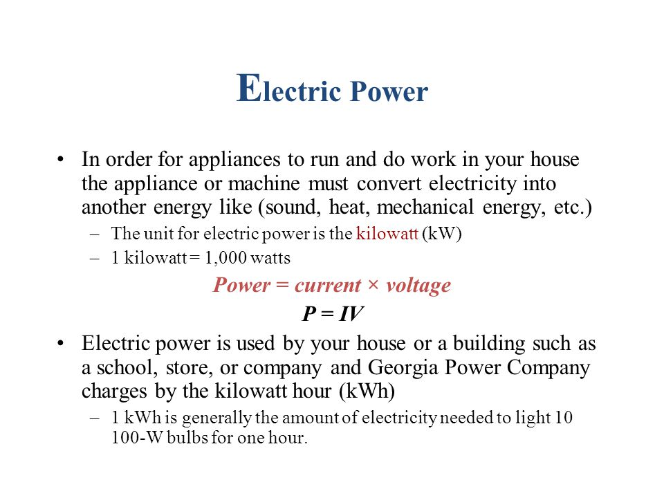 Power = current × voltage