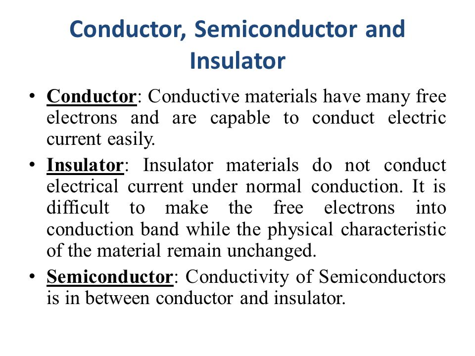 Conductor, Semiconductor and Insulator
