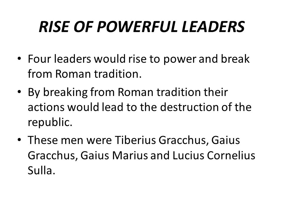 RISE OF POWERFUL LEADERS