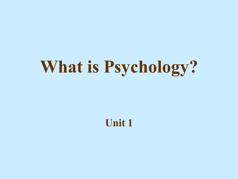 psychology unit 1 Ap psychology vocab unit 1 empiricism view that knowledge comes from experience and science should rely on observation structuralism early school of psychology that thought you could decode the mind by just thinking about it (descartes) functionalism.