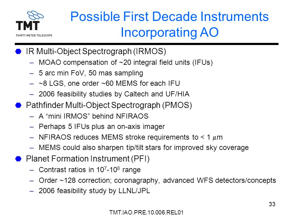 Possible First Decade Instruments Incorporating AO