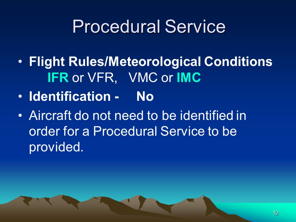 Flight Rules/Meteorological Conditions IFR or VFR, VMC or IMC