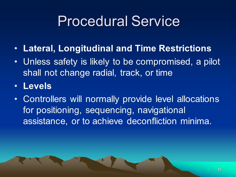 Lateral, Longitudinal and Time Restrictions