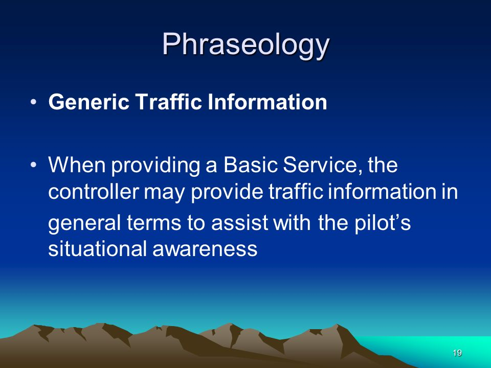 Phraseology Generic Traffic Information