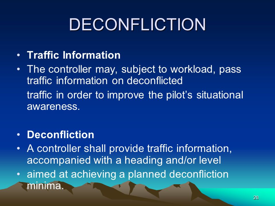 DECONFLICTION Traffic Information