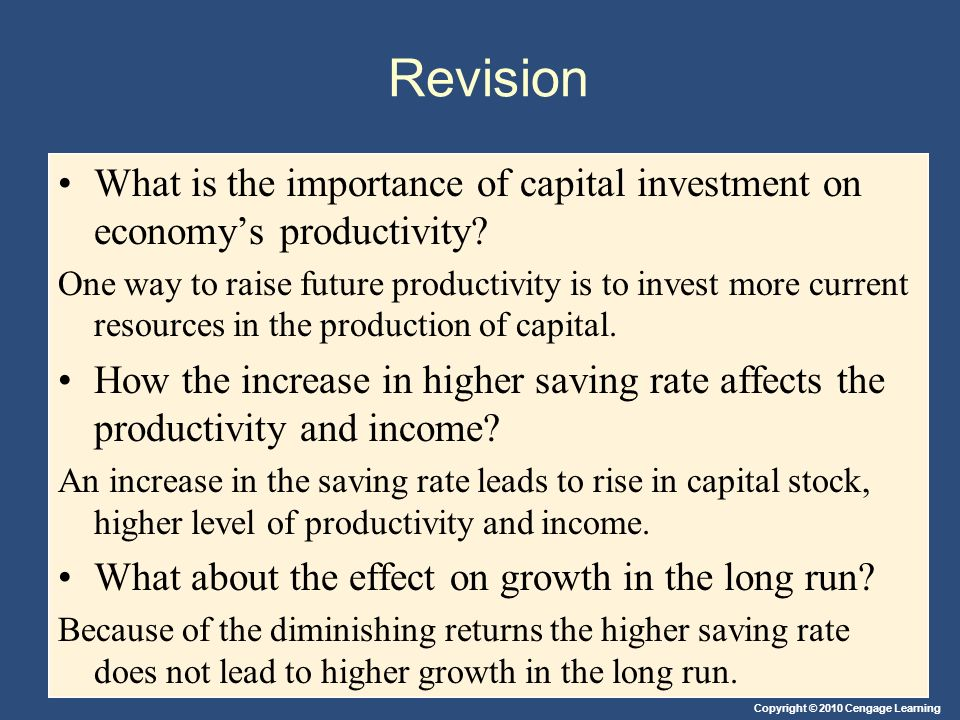 Revision What is the importance of capital investment on economy's productivity