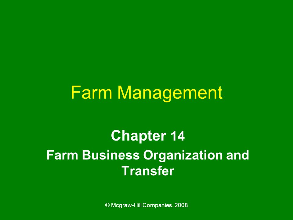 Chapter 14 Farm Business Organization and Transfer