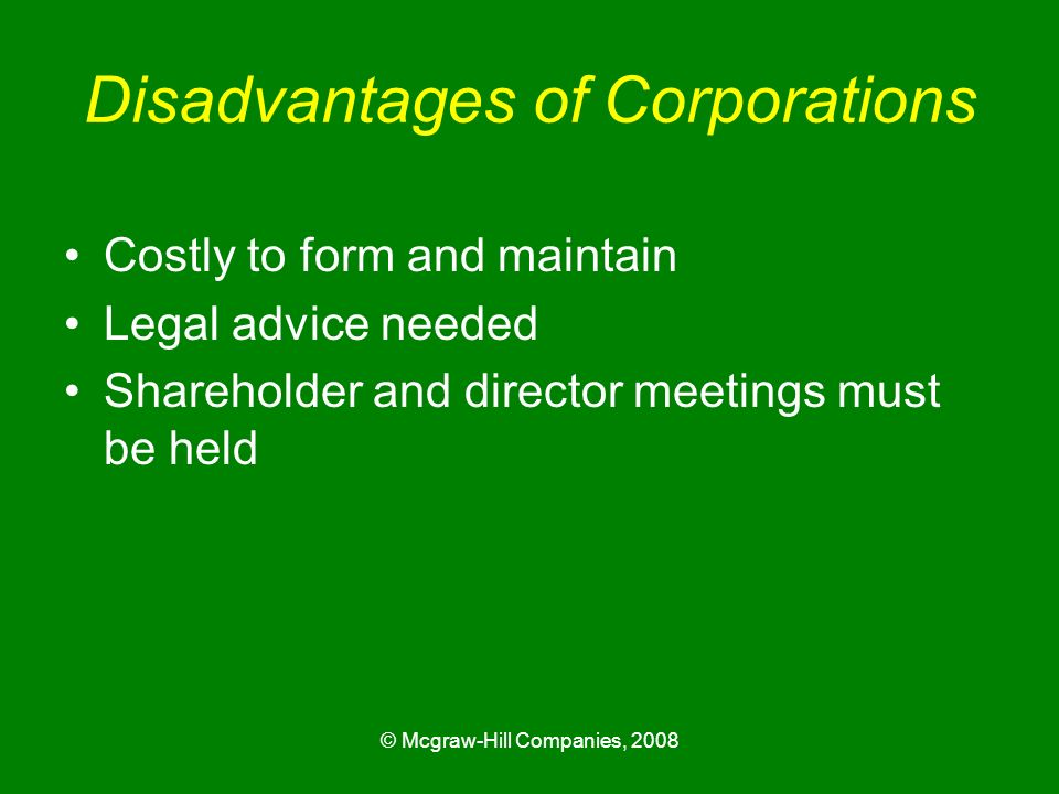 Disadvantages of Corporations