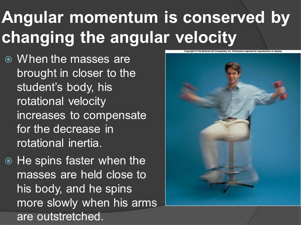 Angular momentum is conserved by changing the angular velocity