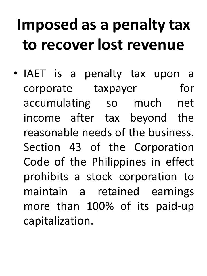 IMPROPER ACCUMULATED EARNINGS TAX - ppt download