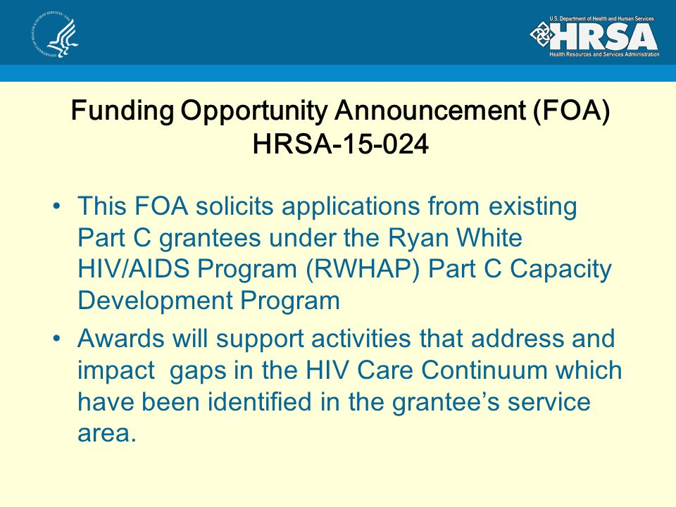 Ryan White HIV/AIDS Part C Capacity Development Program (HRSA )