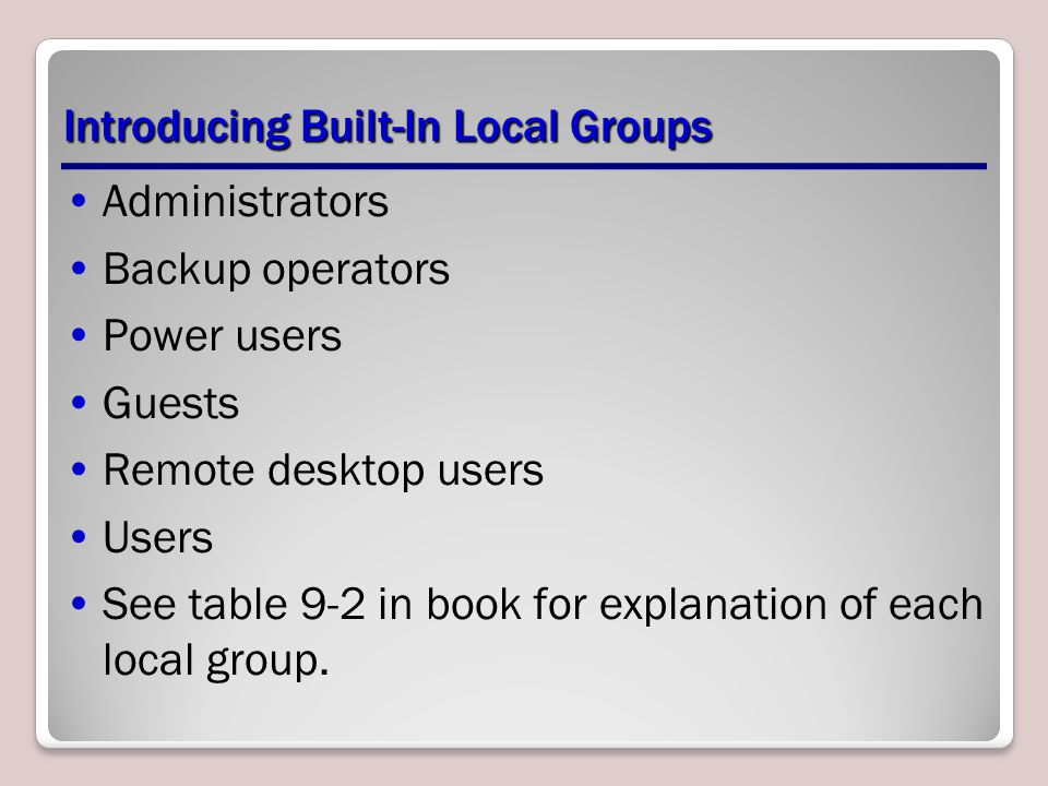 Introducing Built-In Local Groups