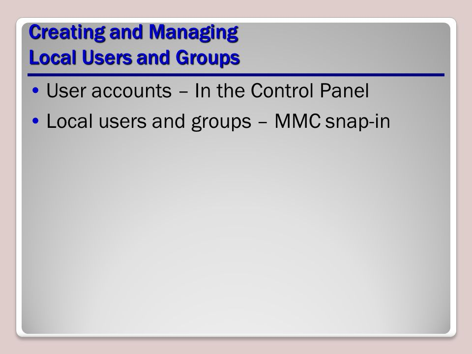 Creating and Managing Local Users and Groups
