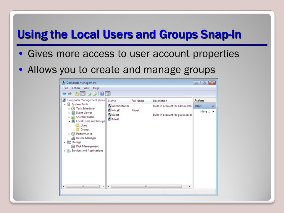 Using the Local Users and Groups Snap-In