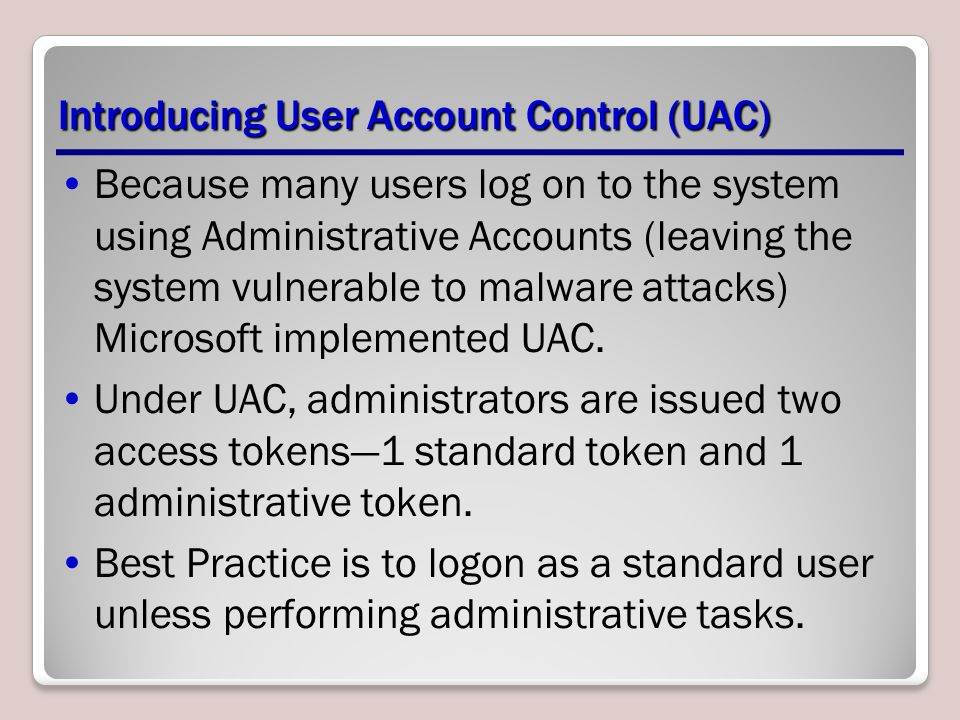 Introducing User Account Control (UAC)