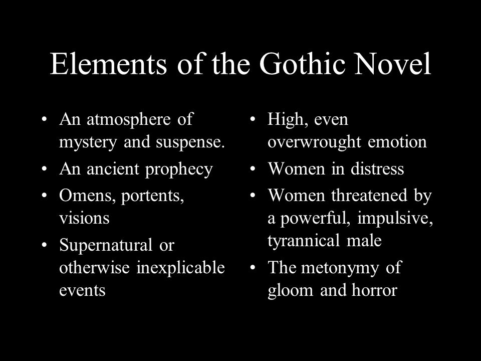 Elements of the Gothic Novel
