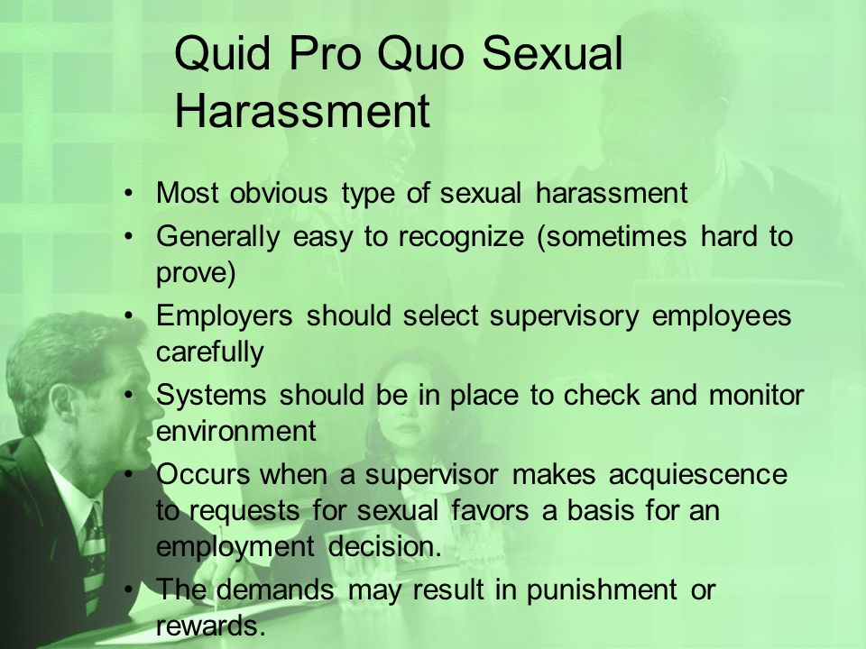 Green pro quo sexual harassment