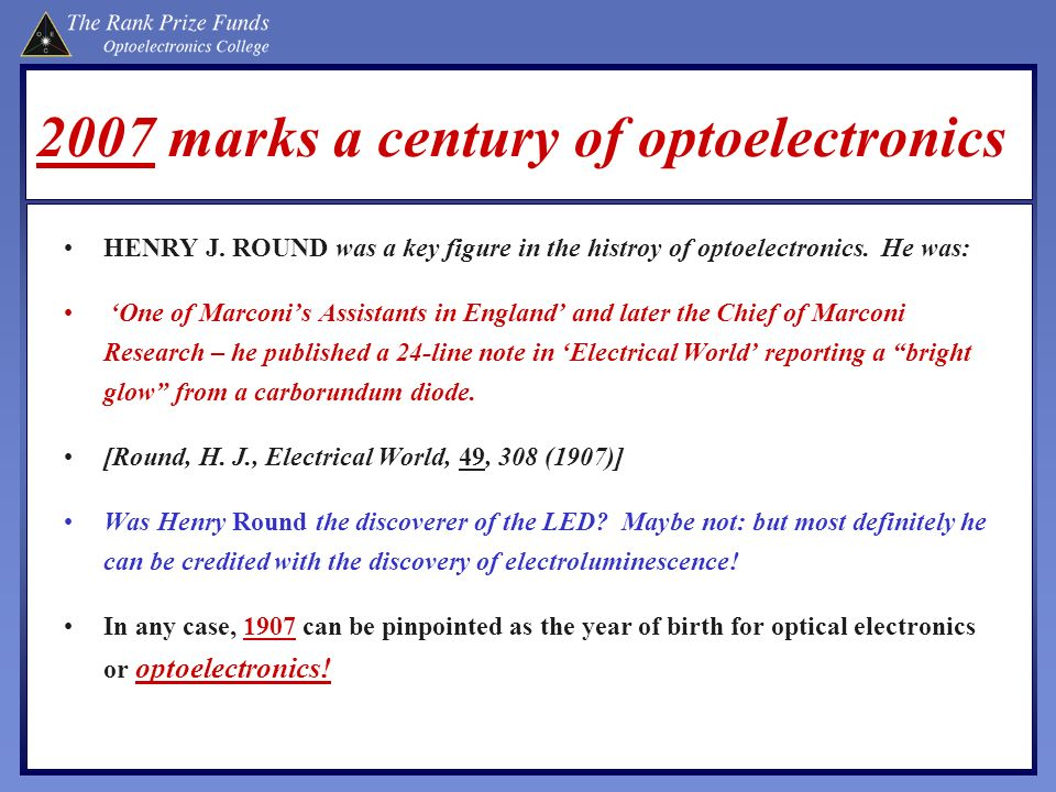 2007 marks a century of optoelectronics