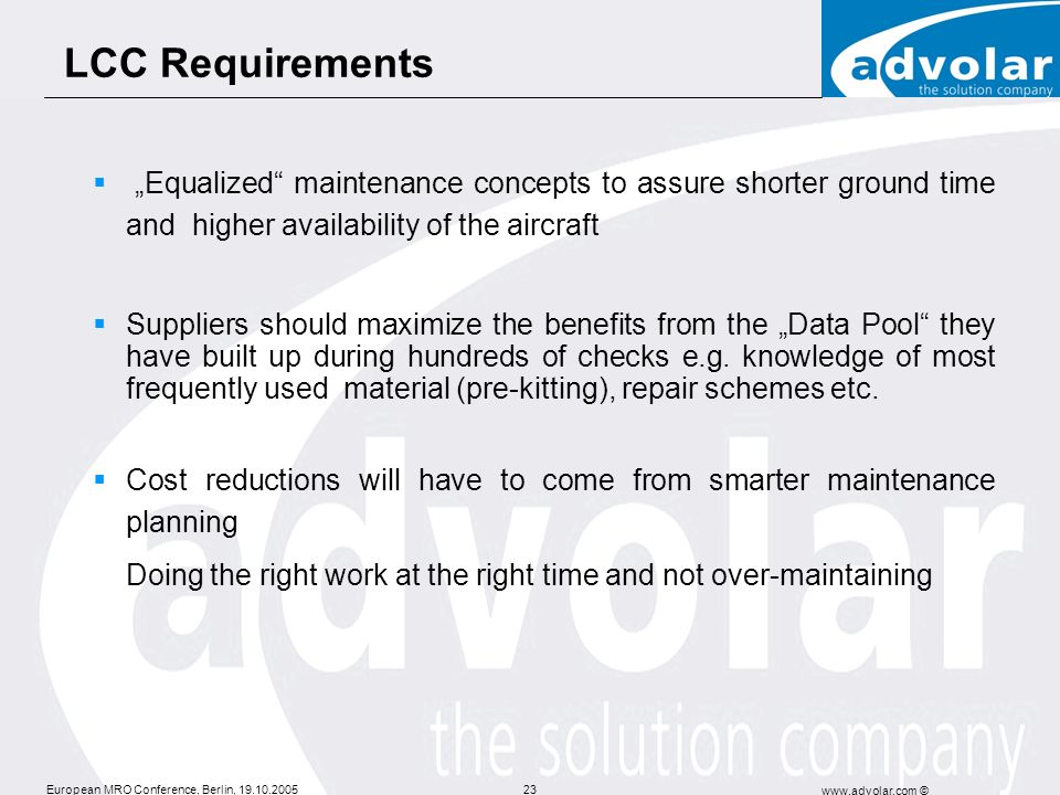 "LCC Requirements ""Equalized maintenance concepts to assure shorter ground time and higher availability of the aircraft."