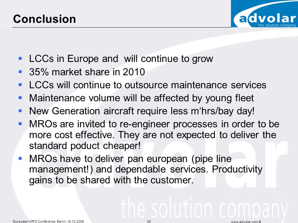 Conclusion LCCs in Europe and will continue to grow